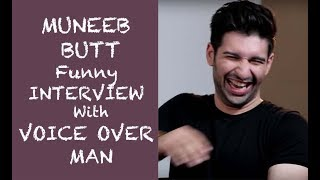 Muneeb Butt Funny Interview with Voice Over  Man