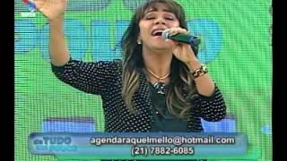 DE TUDO UM POUCO - Bate papo musical com Raquel Mello 1/2