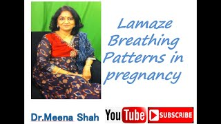 Dr Meena Shah - First Stage Of Labor   What Happens & Lamaze Breathing Patterns