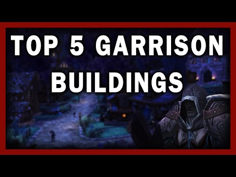 garrison - In Warlords of Draenor there are many buildings to choose from (twenty in all) which can leave some people in a pause towards what to build and what benefits...