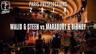 Walid & Mr. Steen vs Marabout & Blondy – Juste Debout Paris 2018 Popping Semi Final