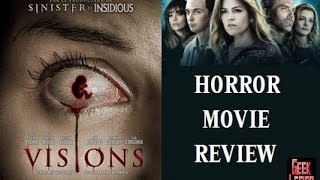 VISIONS ( 2015 Isla Fisher ) Horror Movie Review