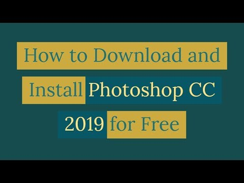 How to Download and Install Photoshop CC 2019 for free