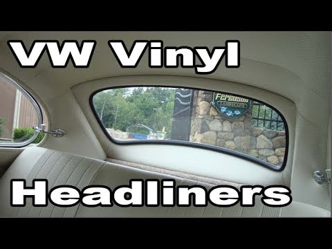 Classic VW BuGs Installing Vinyl Headliner for your Vintage Beetle Restoration
