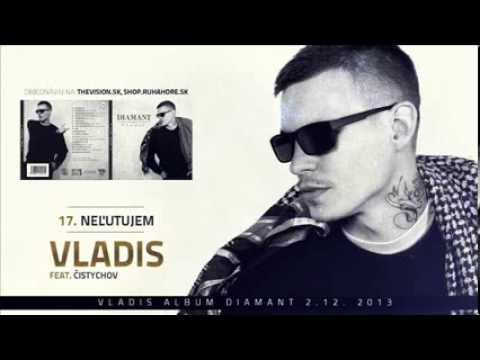 VLADIS feat.CISTYCHOV - Nelutujem