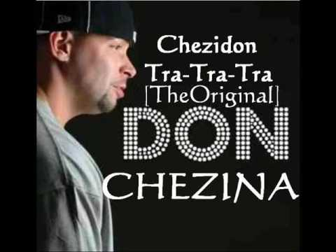 Don Chezina Tra Tra Tra (the Original)