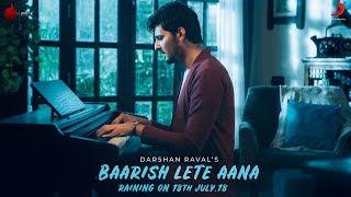 Baarish Lete Aana movie songs lyrics