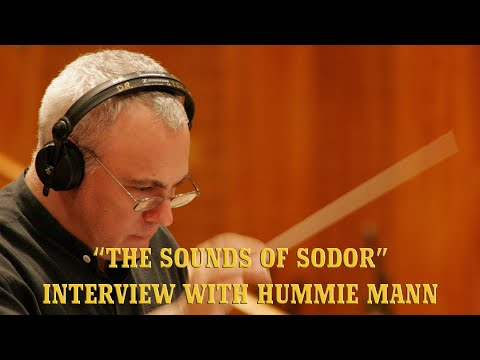 """""""The Sounds of Sodor"""" - Interview with Hummie Mann"""