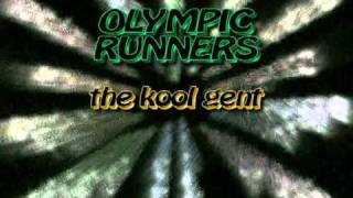 Olympic Runners - The kool gent