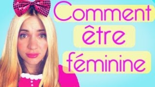 Video Comment être féminine - Natoo MP3, 3GP, MP4, WEBM, AVI, FLV Agustus 2017