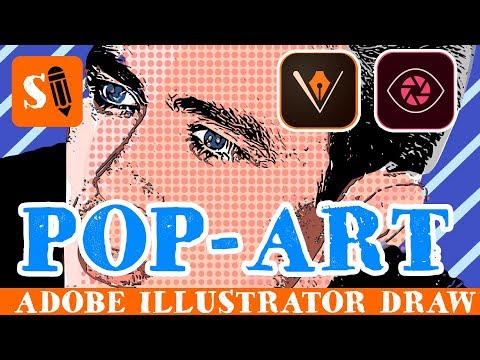 How To Make Pop-Art In Vectors With Adobe Illustrator Draw