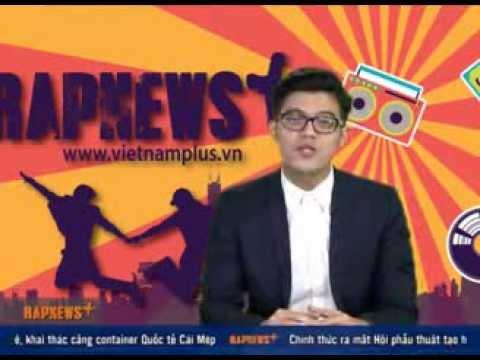 Rap News số 4 – VietnamPlus [OFFICIAL]