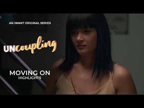 """""""Moving on"""" - Highlights   Uncoupling   iWant Original Series"""