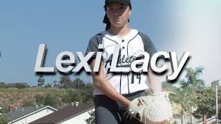 2021 Lexi Lacy Lefty Pitcher and Outfield Softball Skills Video
