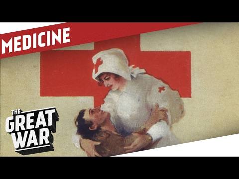Medical Treatment in World War 1 I THE GREAT WAR Special