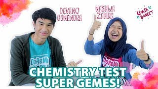 Video CHEMISTRY TEST DEVANO DANENDRA & NASHWA ZAHIRA. GEMES!   FILM DOREMI & YOU MP3, 3GP, MP4, WEBM, AVI, FLV Juni 2019