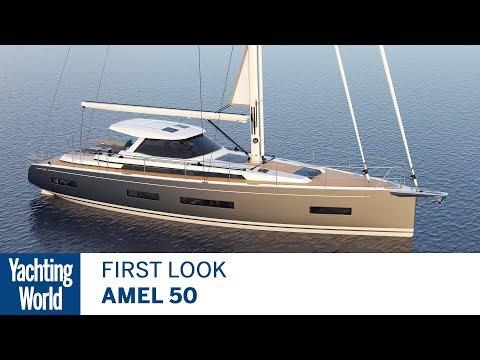 Amel 50   First Look   Yachting World_Vitorlázás videók