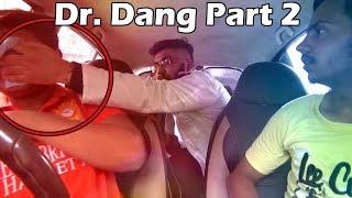 DOCTOR Dang PRANK Part 2 | best friend trapped | Social Awareness video | Unglibaaz