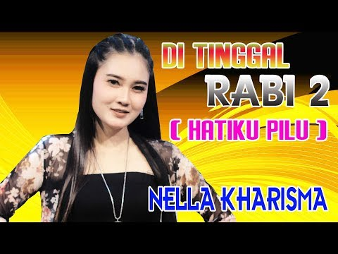 Video Nella kharisma - Di Tinggal Rabi 2 [OFFICIAL] download in MP3, 3GP, MP4, WEBM, AVI, FLV January 2017
