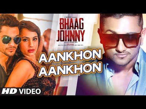 Video Yo Yo Honey Singh: Aankhon Aankhon VIDEO Song | Kunal Khemu, Deana Uppal | Bhaag Johnny download in MP3, 3GP, MP4, WEBM, AVI, FLV January 2017