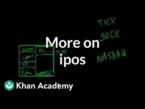 More On Ipos Video Stocks And Bonds Khan Academy
