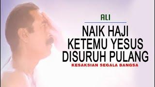 Video Naik Haji Ketemu Yesus Disuruh Pulang - Ali MP3, 3GP, MP4, WEBM, AVI, FLV September 2018
