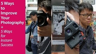 Video 5 Ways to Improve Your Photography (+5 Ways For Instant Success*) MP3, 3GP, MP4, WEBM, AVI, FLV Juli 2018