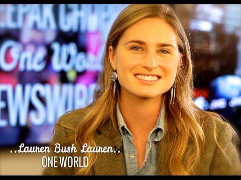 Lauren Bush Lauren & Deepak Chopra | One World