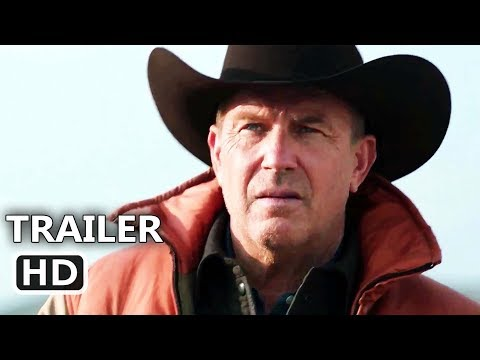 YELLOWSTONE Official Trailer (2018) Kevin Costner, TV Series HD
