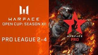 Warface Open Cup: Season XII. Pro League 2-4