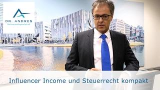 Zum Start ins Jahr 2017: Influencer Income und Steuerrecht kompakt