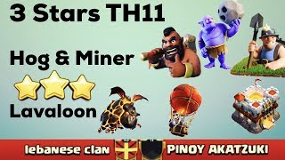 Video Clash Of Clan 🌟 3 Stars TH11 With Hog+Miner & Lavaloon #61 🌟 May 2017 🌟 MP3, 3GP, MP4, WEBM, AVI, FLV Mei 2017