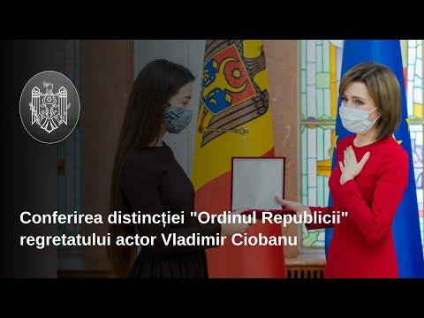 """Președintele Republicii Moldova, Maia Sandu, a conferit """"Ordinul Republicii"""" regretatului actor Vladimir Ciobanu"""