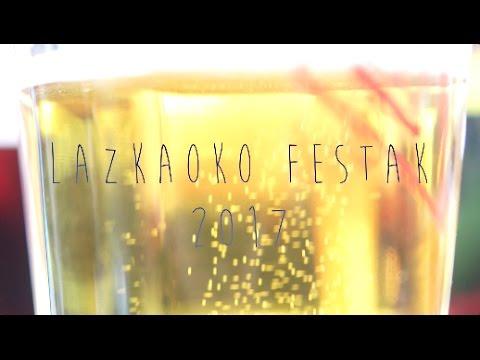 Lazkaoko festak 2017 (видео)