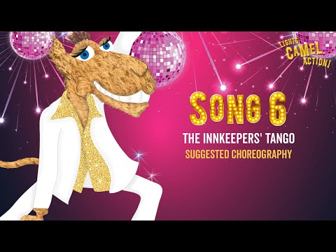 Lights, Camel, Action! School Nativity The Innkeepers' Tango Choreography by Out of the Ark Music
