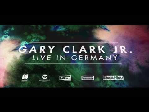 Gary Clark Jr - Germany Tour Trailer