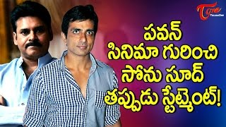 Why Did Sonu Sood About The Power Star Movie?