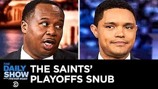 Did a Bad Call Rob the New Orleans Saints of a Playoff Victory? | The Daily Show