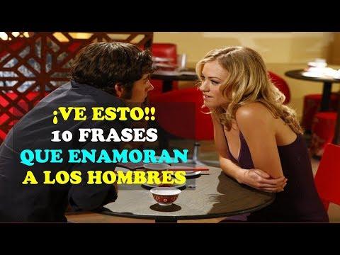 Frases para enamorar - LAS MEJORES 10 FRASES PARA DERRETIR A UN HOMBRE!!