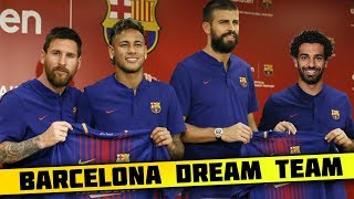 Video FC Barcelona DREAM Team Lineup 2018-19 With Potential TRANSFERS ft. Neymar Salah Griezmann Messi MP3, 3GP, MP4, WEBM, AVI, FLV April 2019