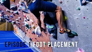 Climbing Technique For Beginners - Episode 1- Foot Placement by Eric Karlsson Bouldering