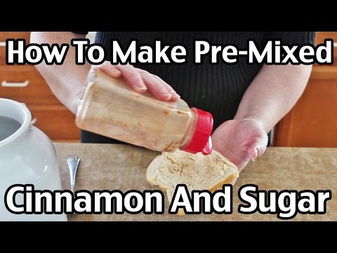 How To Make Pre-Mixed Cinnamon And Sugar