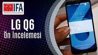 LG Q6 Ön İnceleme (Düşük Bütçeye Dev Ekran!)