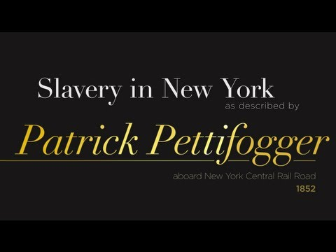Slavery in New York Patrick Pettifogger aboard New York Central Rail Road