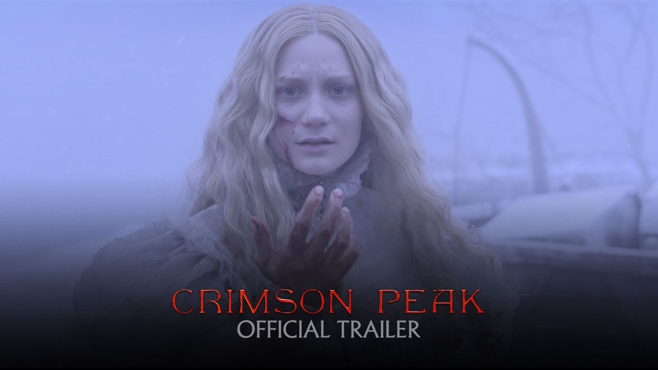 Crimson Peak - Official Theatrical Trailer [HD]