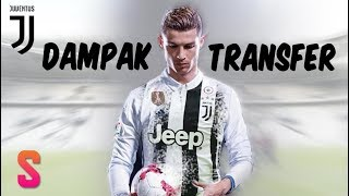 Video 4 Dampak Dari Kepindahan Ronaldo Ke Juventus MP3, 3GP, MP4, WEBM, AVI, FLV Oktober 2018