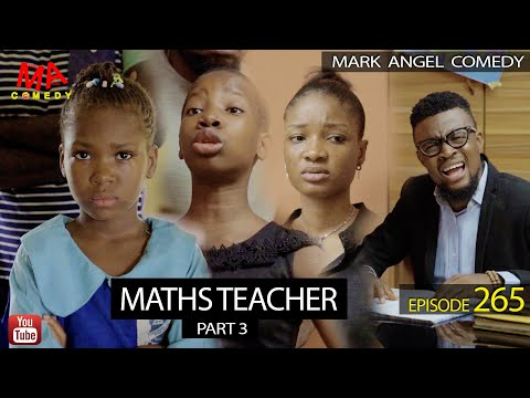 MATHS TEACHER Part 3 (Mark Angel Comedy) (Episode 265)