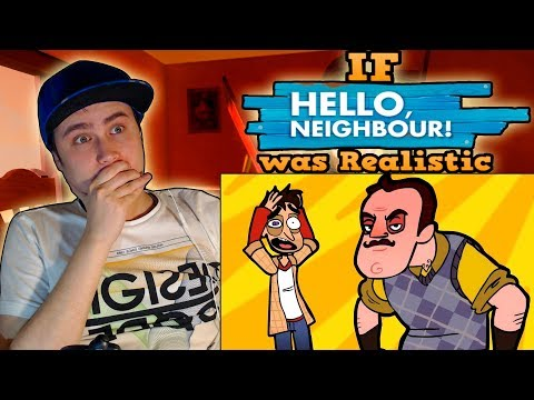 If HELLO NEIGHBOR was Realistic | REACTION (видео)