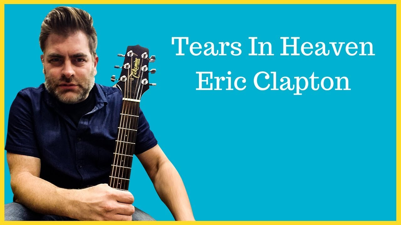 """How to play """"Tears In Heaven"""" by Eric Clapton on acoustic guitar (Made Easy)"""