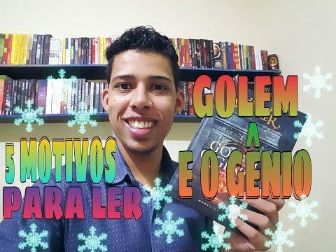 5 MOTIVOS PARA LER GOLEM & O GÊNIO POR HELENE WECKER - Readbookz
